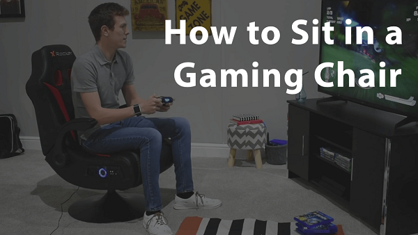 How-to-Sit-in-a-Gaming-Chair